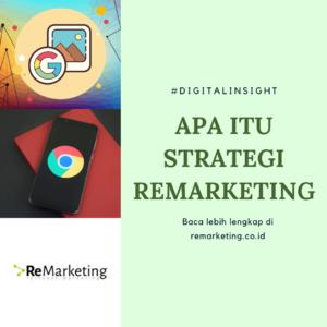 Apa itu Remarketing di Digital Marketing?