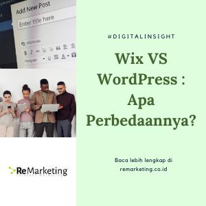 Wix VS WordPress : Apa Perbedaannya?