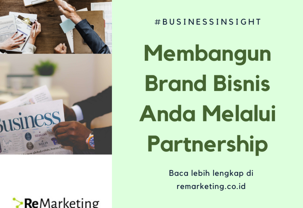 Membangun Brand Bisnis Anda Melalui Partnership