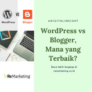 WordPress vs Blogger – Mana yang Terbaik?