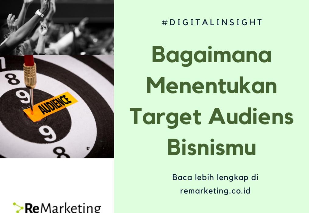 Bagaimana Menentukan Target Audiens Bisnismu