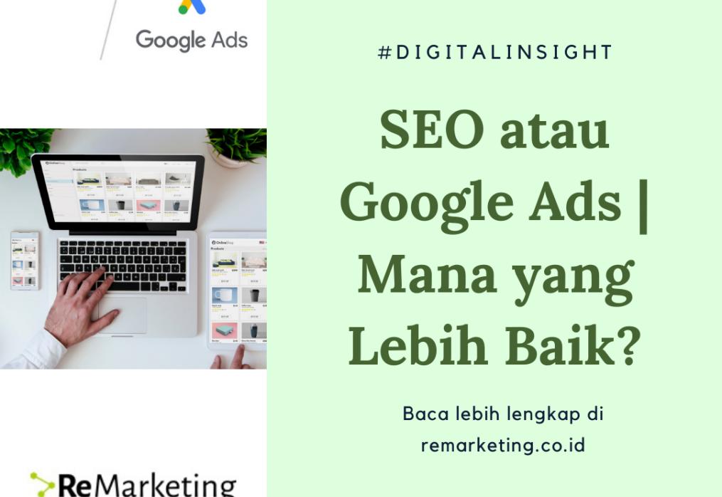 SEO atau Google Ads | Mana yang Lebih Baik?