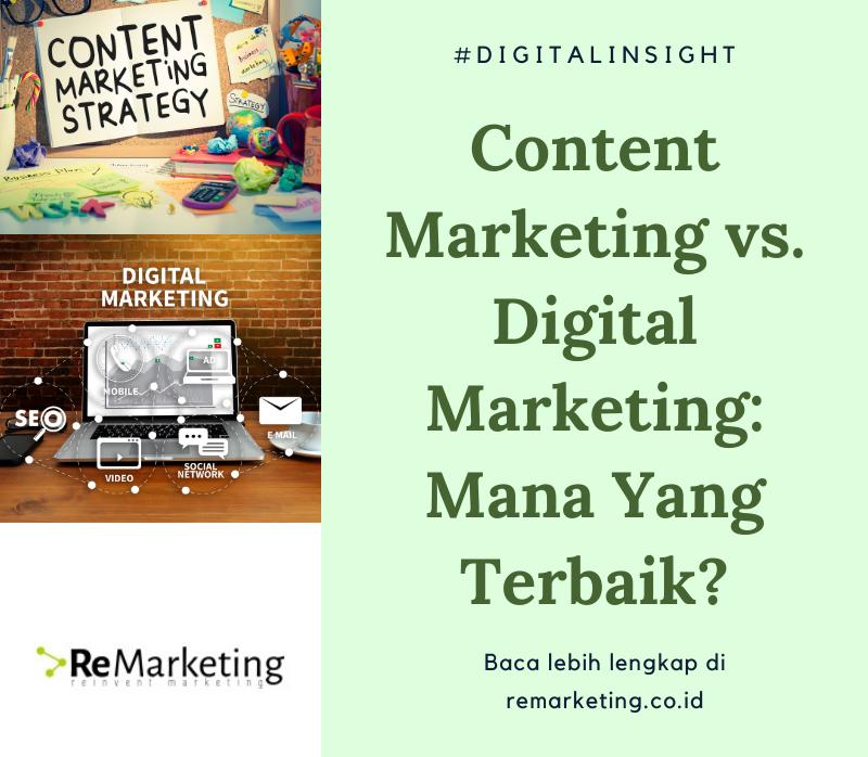 Content Marketing vs. Digital Marketing: Mana Yang Terbaik?