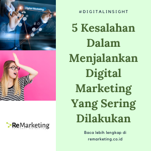 5 Kesalahan Dalam Menjalankan Digital Marketing Yang Sering Dilakukan